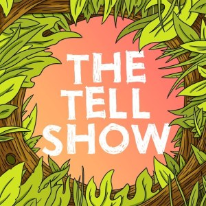 tell show